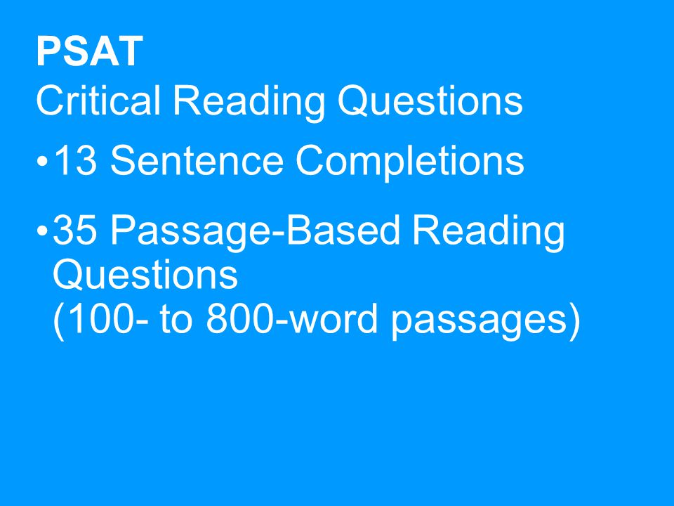 Writing Section Practice for the SAT Essay A practice SAT essay assignment will be printed on the PSAT/NMSQT Student Score Report.