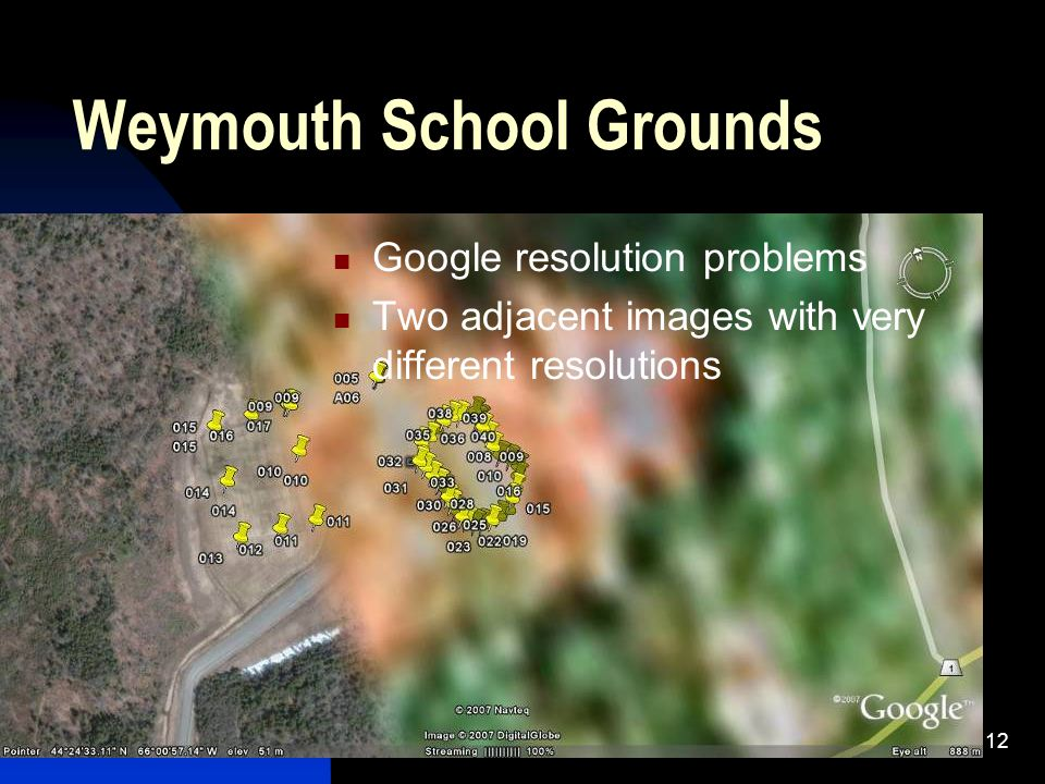 12 Weymouth School Grounds Google resolution problems Two adjacent images with very different resolutions