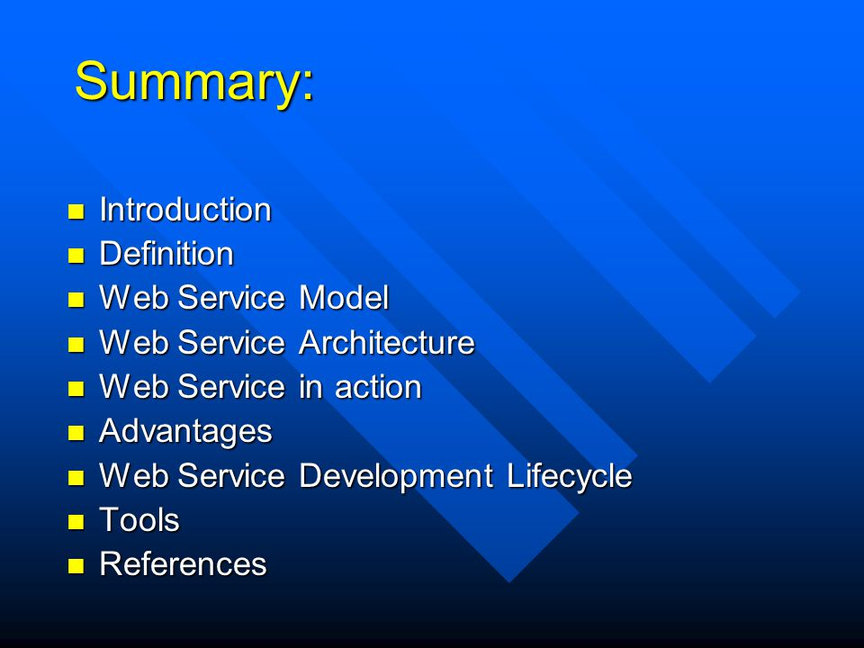 Summary: Introduction Introduction Definition Definition Web Service Model Web Service Model Web Service Architecture Web Service Architecture Web Ser
