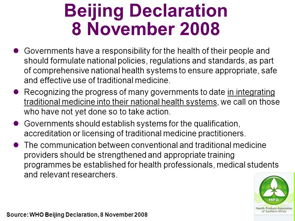 Beijing Declaration 8 November 2008 Governments have a responsibility for the health of their people and should formulate national policies, regulatio