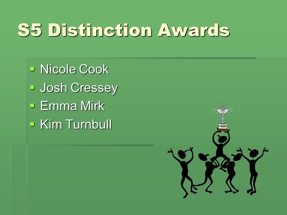 S5 Distinction Awards  Nicole Cook  Josh Cressey  Emma Mirk  Kim Turnbull