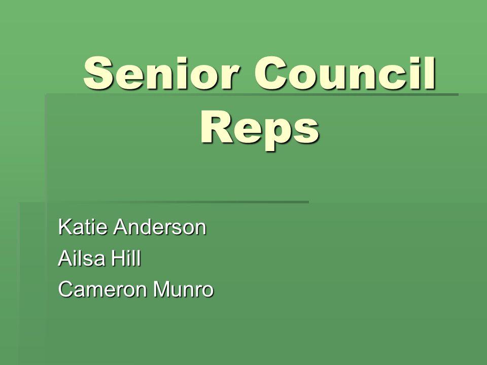 Senior Council Reps Katie Anderson Ailsa Hill Cameron Munro