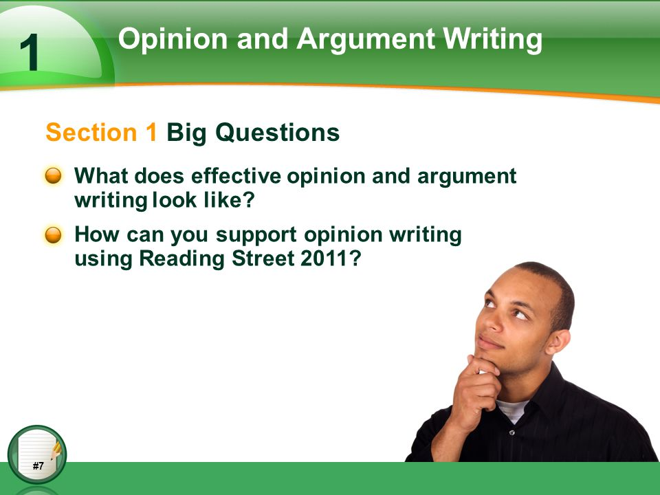 The Role of Opinion/Argument While all three text types are important, the Standards put a particular emphasis on students' ability to write sound arguments on substantive topics and issues, as this ability is critical to college and career readiness. (Common Core State Standards Initiate 2010b, 24) #7