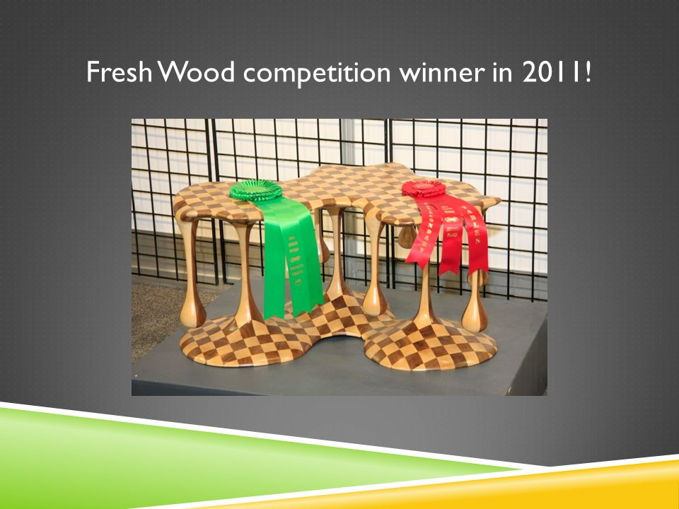 Fresh Wood competition winner in 2011!
