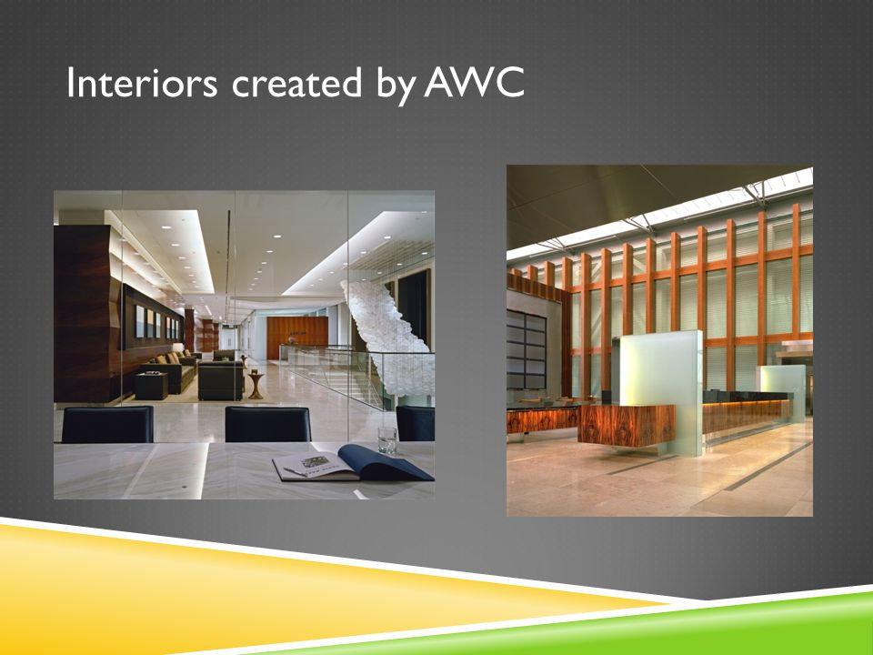 Interiors created by AWC