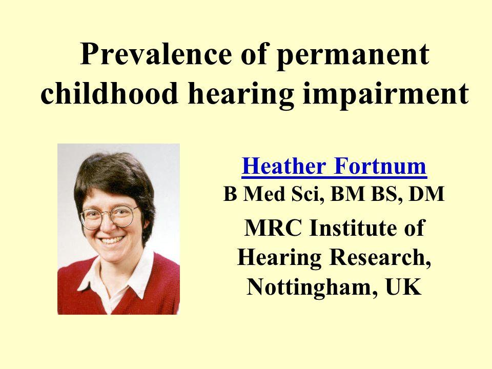 Reading list 3 - UNHS Watkin PM, Baldwin M.Confirmation of deafness in infancy.