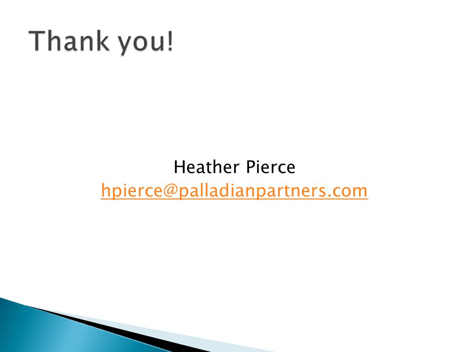Heather Pierce hpierce@palladianpartners.com