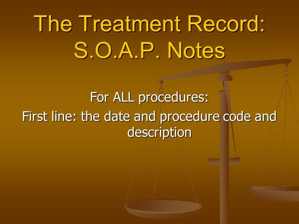 The Treatment Record: S.O.A.P.
