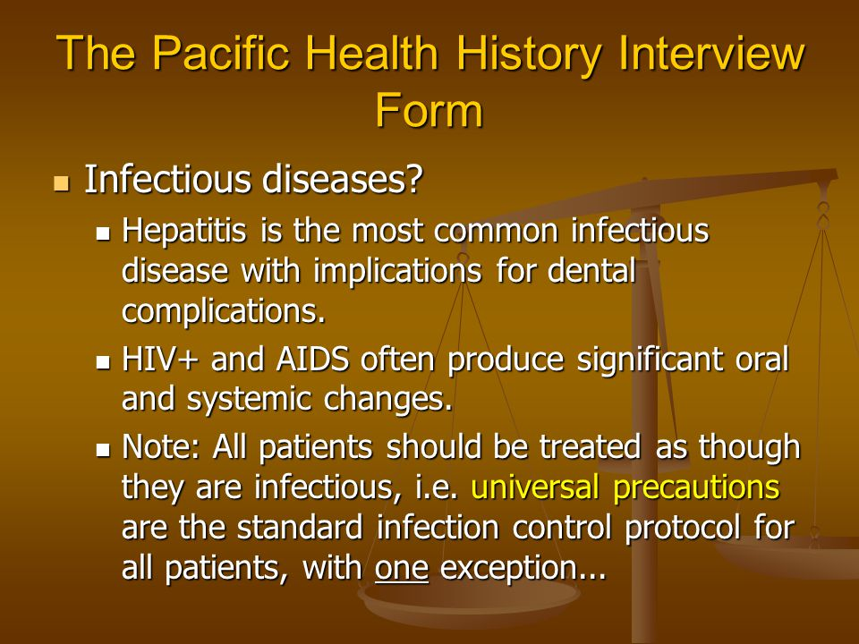 The Pacific Health History Interview Form Infectious diseases.