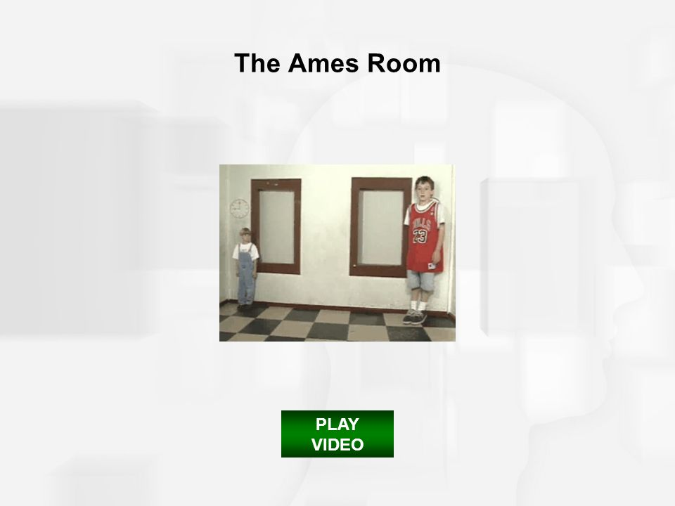 PLAY VIDEO The Ames Room