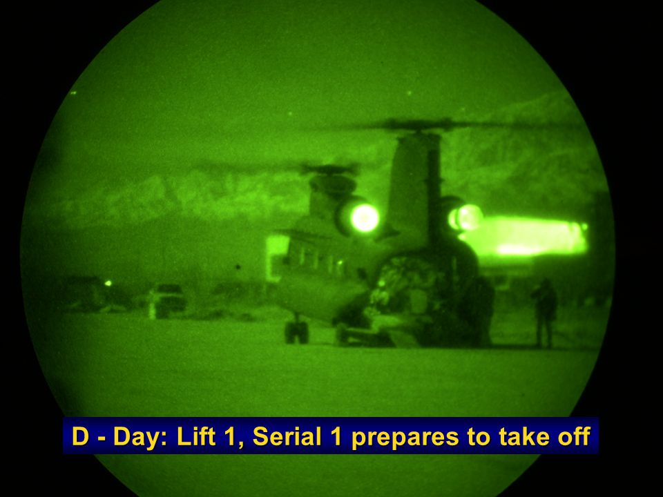 D - Day: Lift 1, Serial 1 prepares to take off