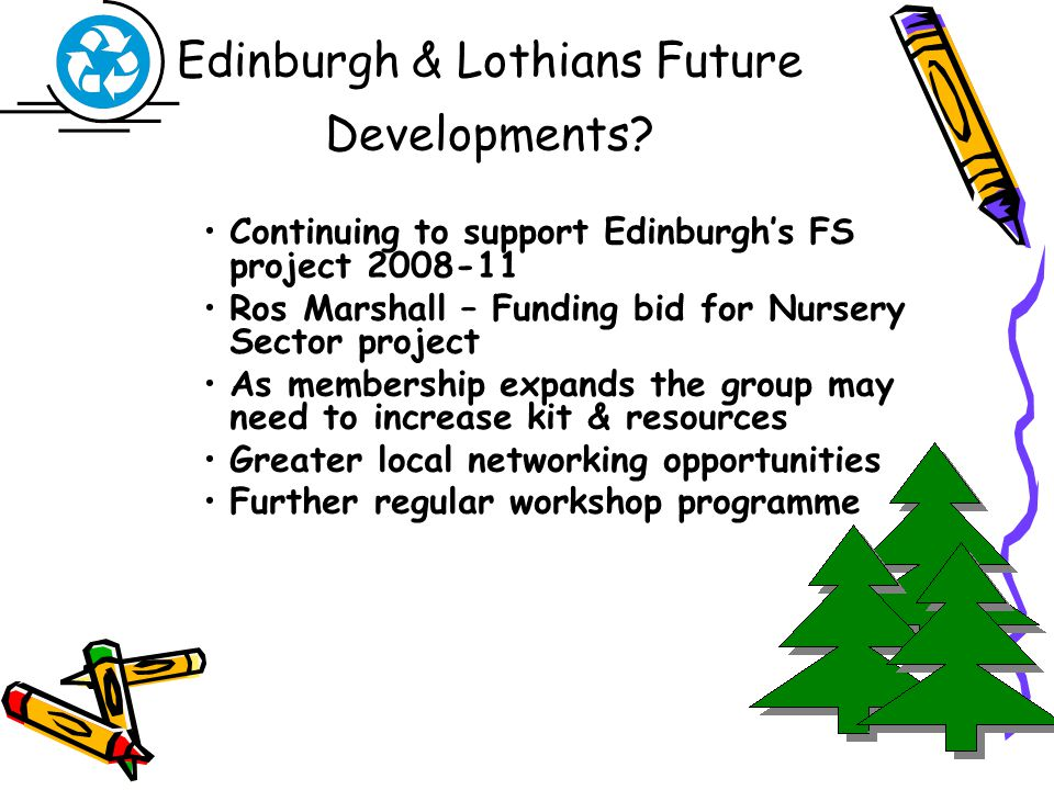Edinburgh & Lothians Future Developments.