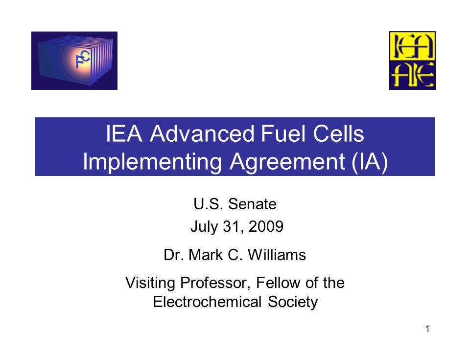 1 IEA Advanced Fuel Cells Implementing Agreement (IA) U.S.