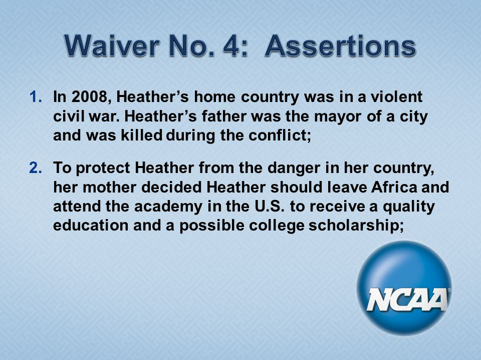 1.In 2008, Heather's home country was in a violent civil war.