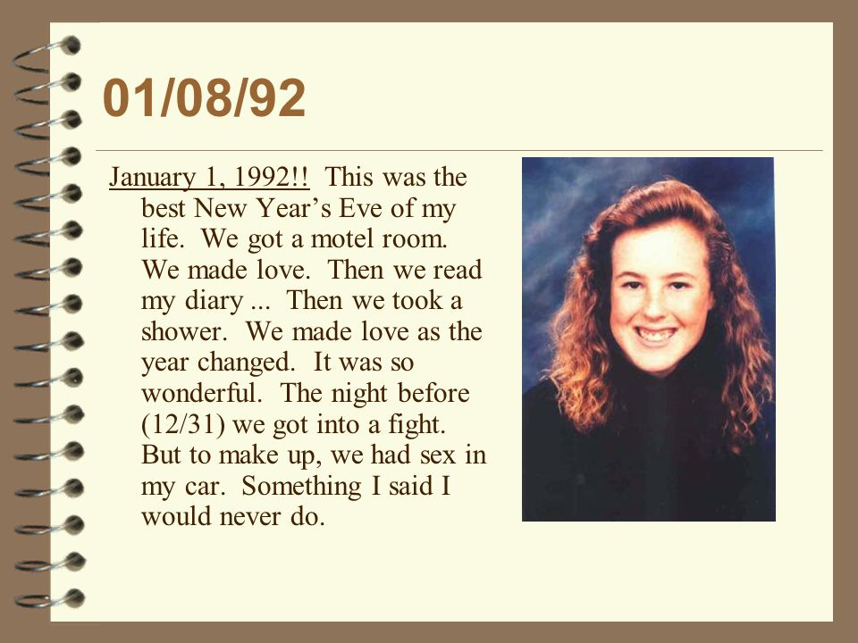 01/08/92 January 1, 1992!. This was the best New Year's Eve of my life.