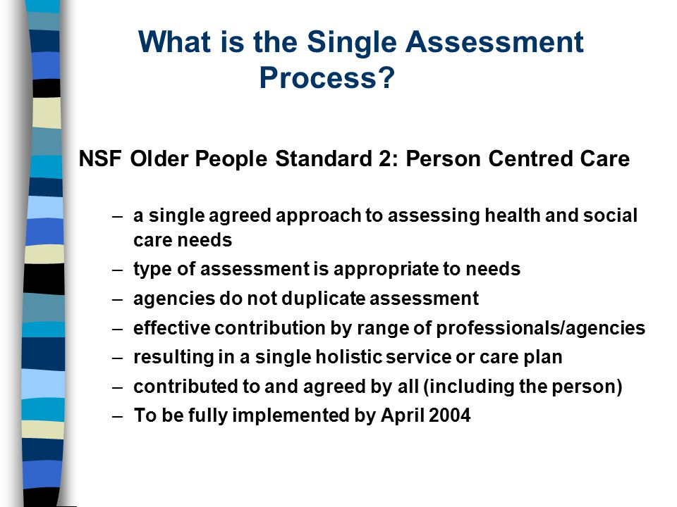 What is the Single Assessment Process.