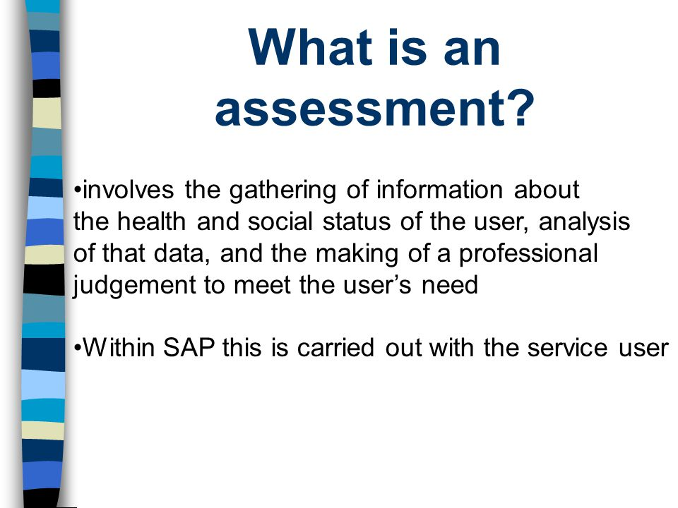 SAP 4 types of assessment + summary Contact Overview Specialist Comprehensive Assessment Summary