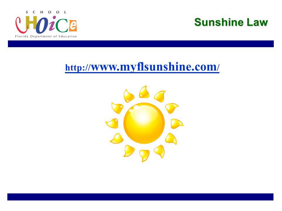 Sunshine Law http:// www.myflsunshine.com /