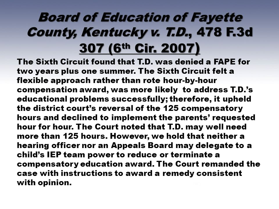 Board of Education of Fayette County, Kentucky v.T.D., 478 F.3d 307 (6 th Cir.