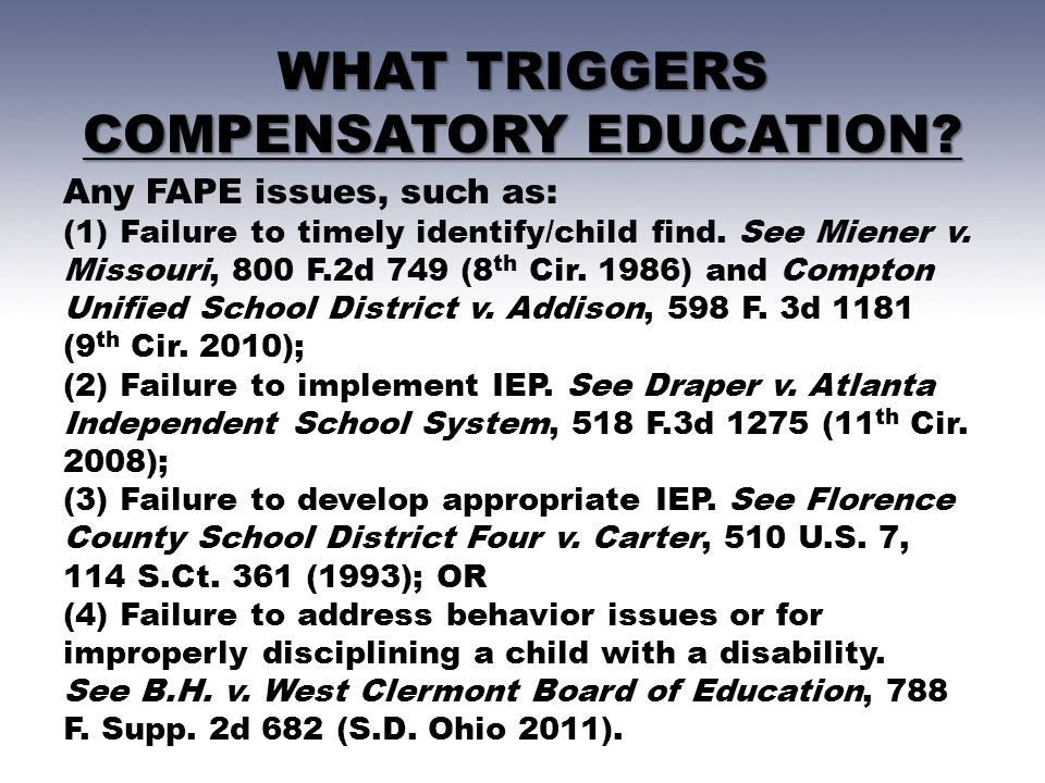 WHAT TRIGGERS COMPENSATORY EDUCATION.