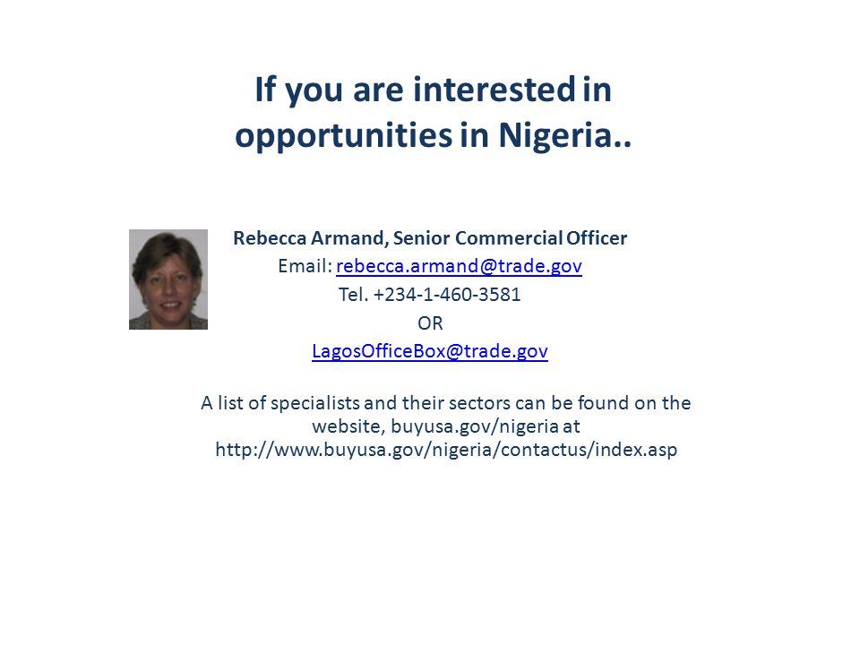 If you are interested in opportunities in Nigeria..