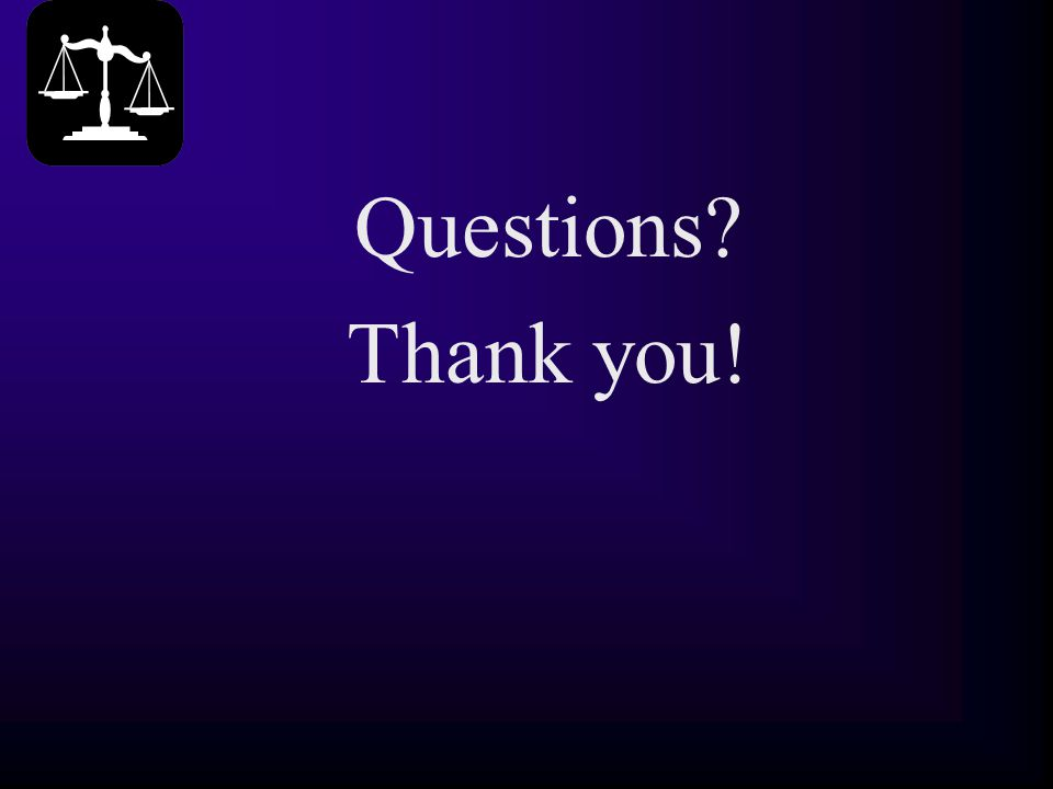 Questions? Thank you!