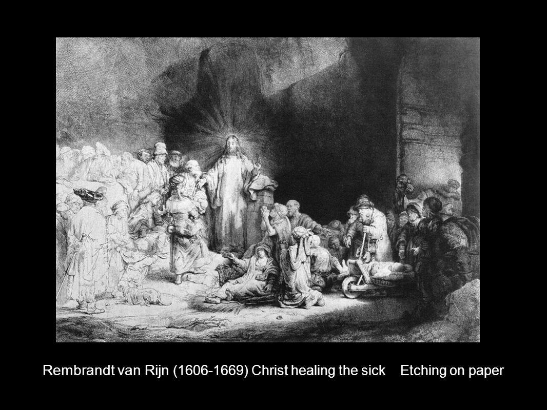 Rembrandt van Rijn (1606-1669) Christ healing the sick Etching on paper