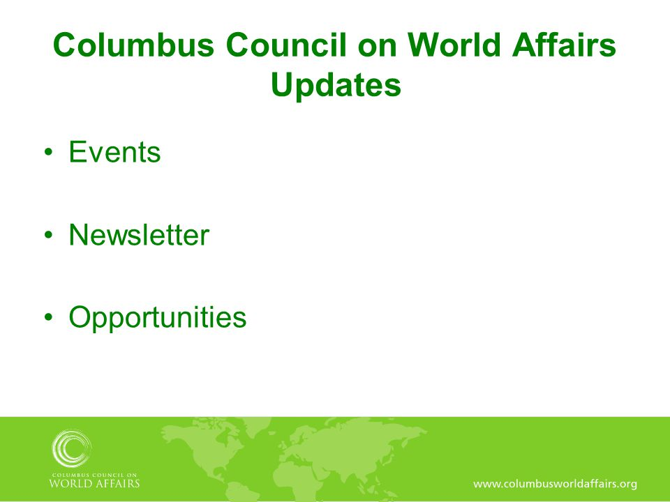 Columbus Council on World Affairs Updates Events Newsletter Opportunities