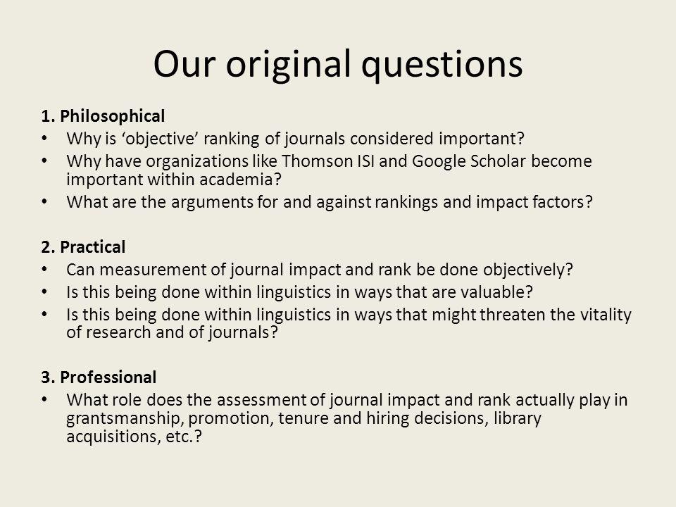 Our original questions 1.