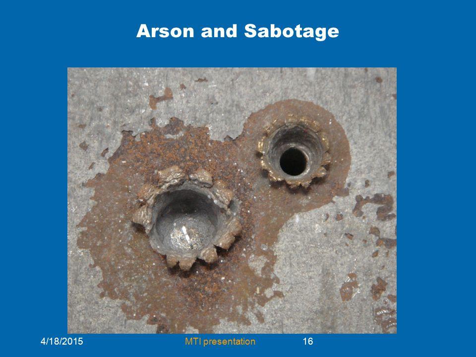 4/18/2015MTI presentation16 Arson and Sabotage