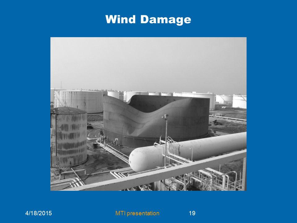 4/18/2015MTI presentation19 Wind Damage