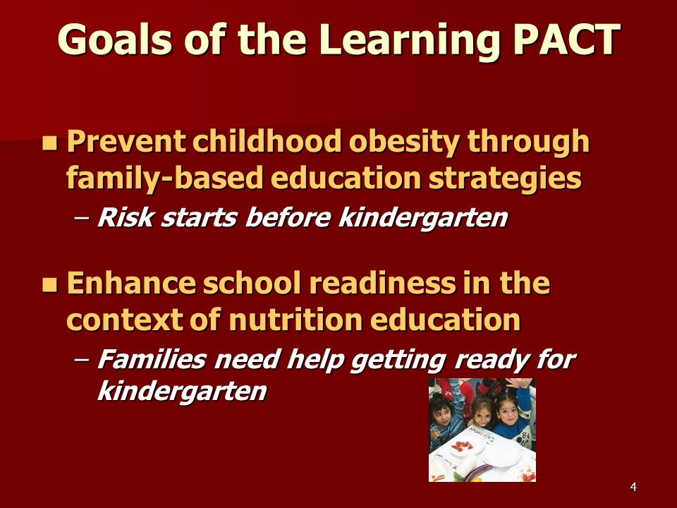 5 Partnership Based on Mutual Goals –Child Development Incorporated –California Department of Education, Nutrition Services Division  California Network for a Healthy California –Sacramento First Five Commission