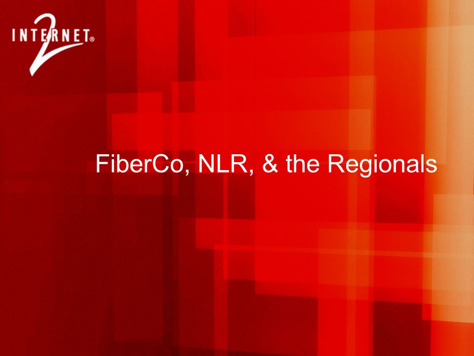 FiberCo, NLR, & the Regionals