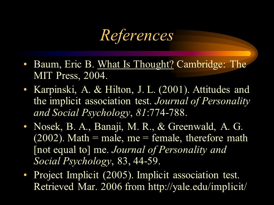 References Baum, Eric B. What Is Thought. Cambridge: The MIT Press, 2004.