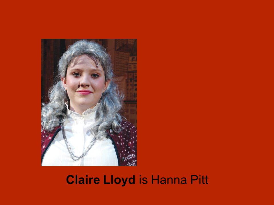 Claire Lloyd is Hanna Pitt