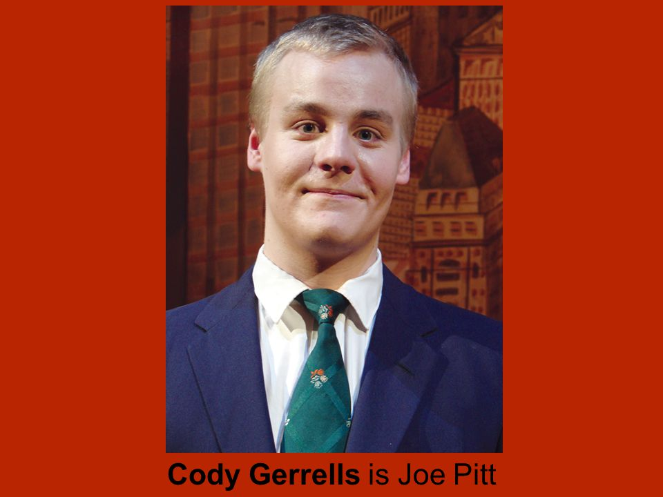 Cody Gerrells is Joe Pitt