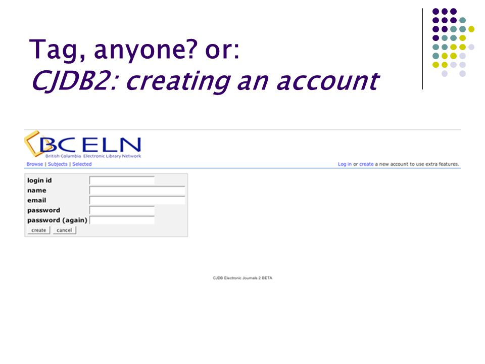 Tag, anyone? or: CJDB2: creating an account
