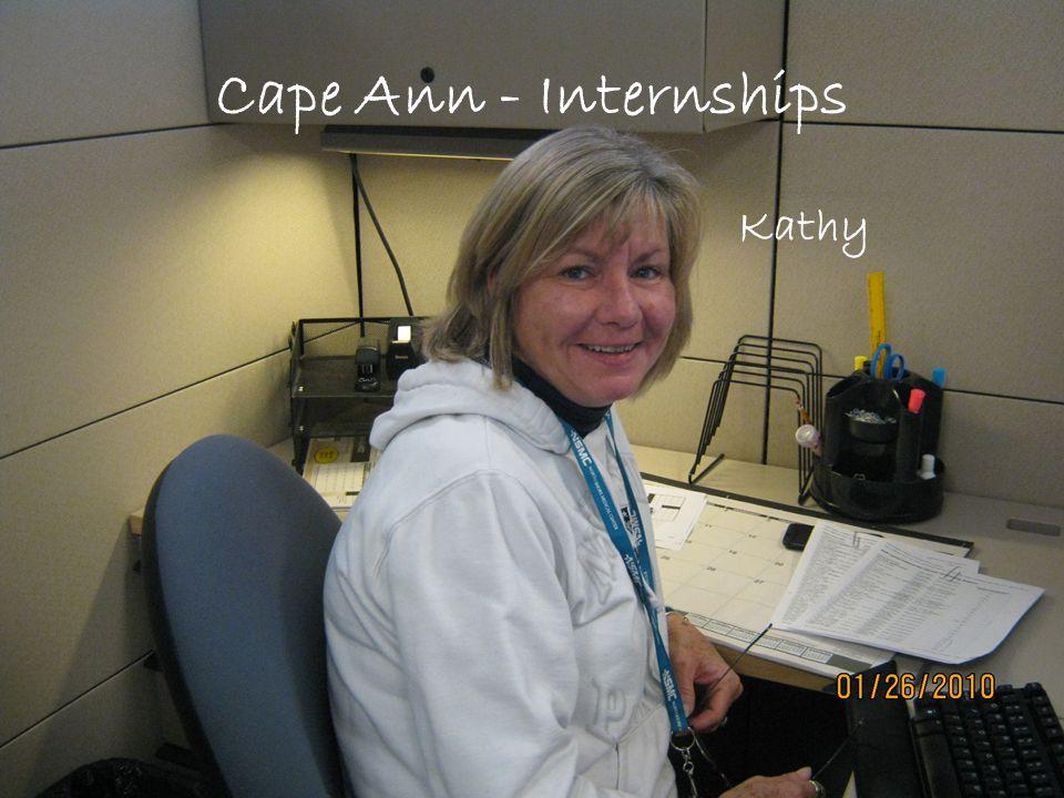 Cape Ann - Internships Kathy