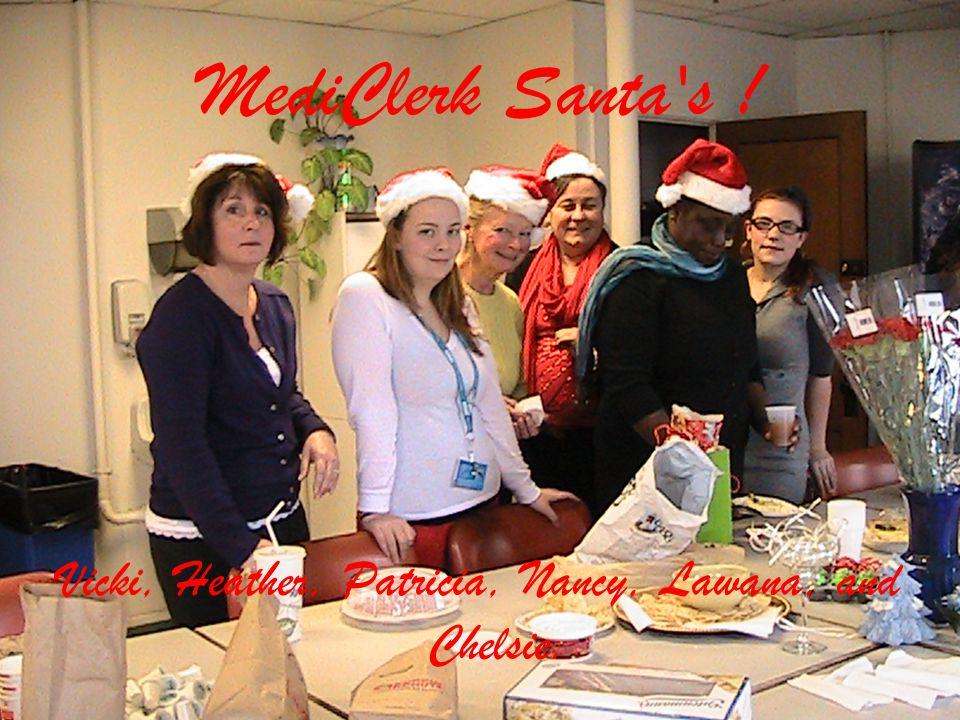 MediClerk Santa's ! Vicki, Heather, Patricia, Nancy, Lawana, and Chelsie.