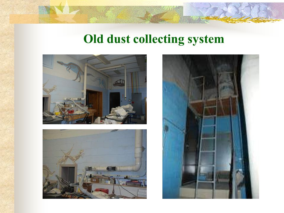 Old dust collecting system