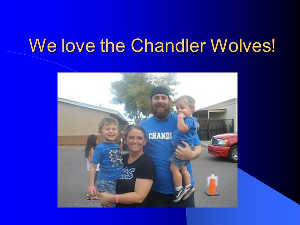 We love the Chandler Wolves!