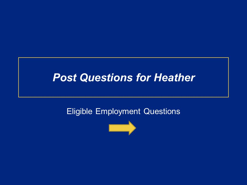 Post Questions for Heather