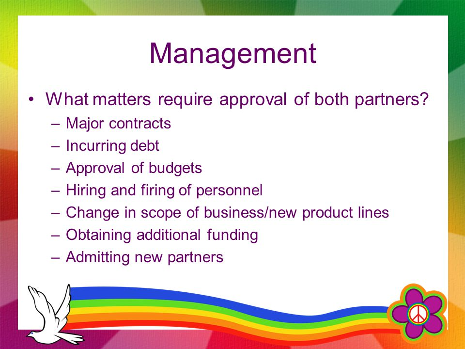 Management What matters require approval of both partners.