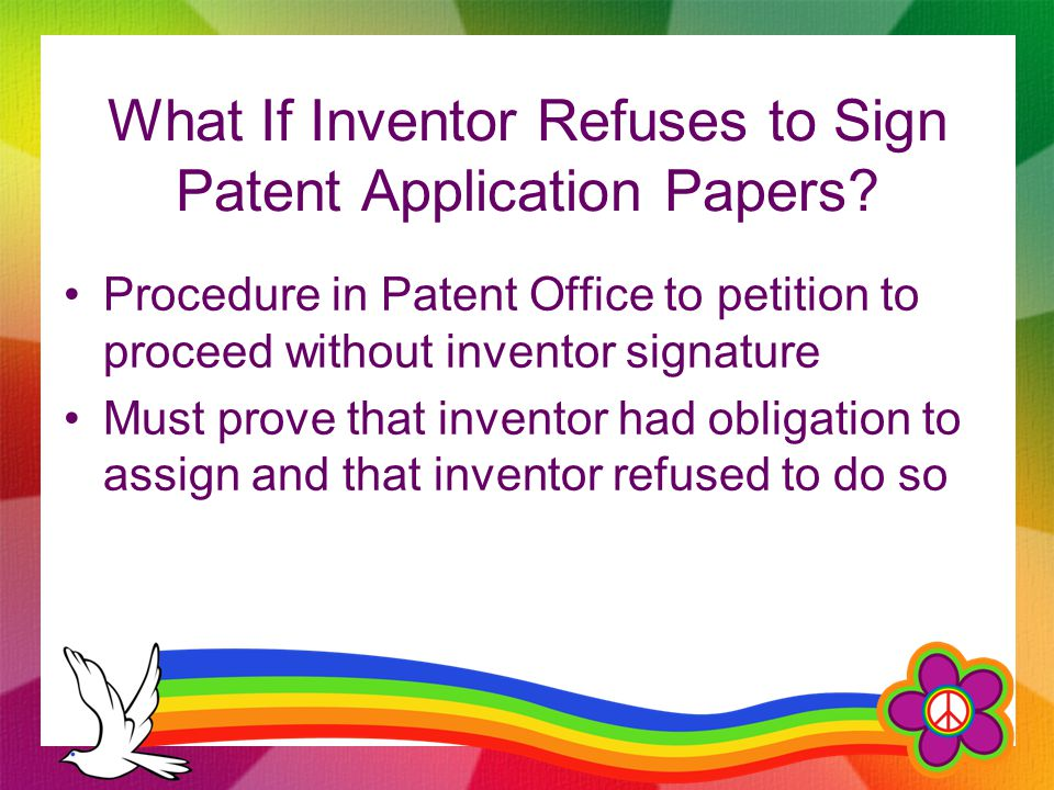 What If Inventor Refuses to Sign Patent Application Papers.