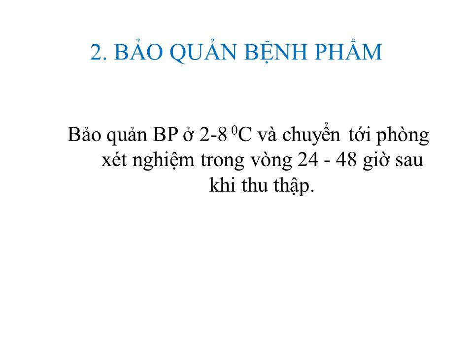  PPE và dụng cụ bẩn sau khi lấy BP được phun/ngâm dung dịch có Clo hoạt tính 0,5% và chuyển vào một túi ni lông chuyên dụng dùng cho rác thải y tế (có khả năng chịu được nhiệt độ cao).