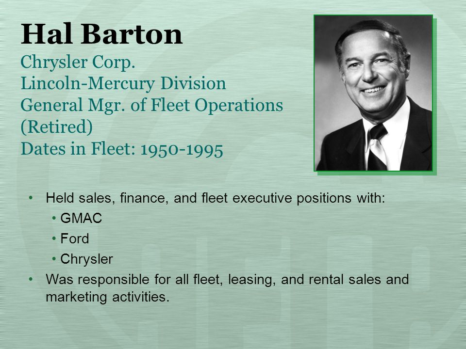 Hal Barton Chrysler Corp. Lincoln-Mercury Division General Mgr.