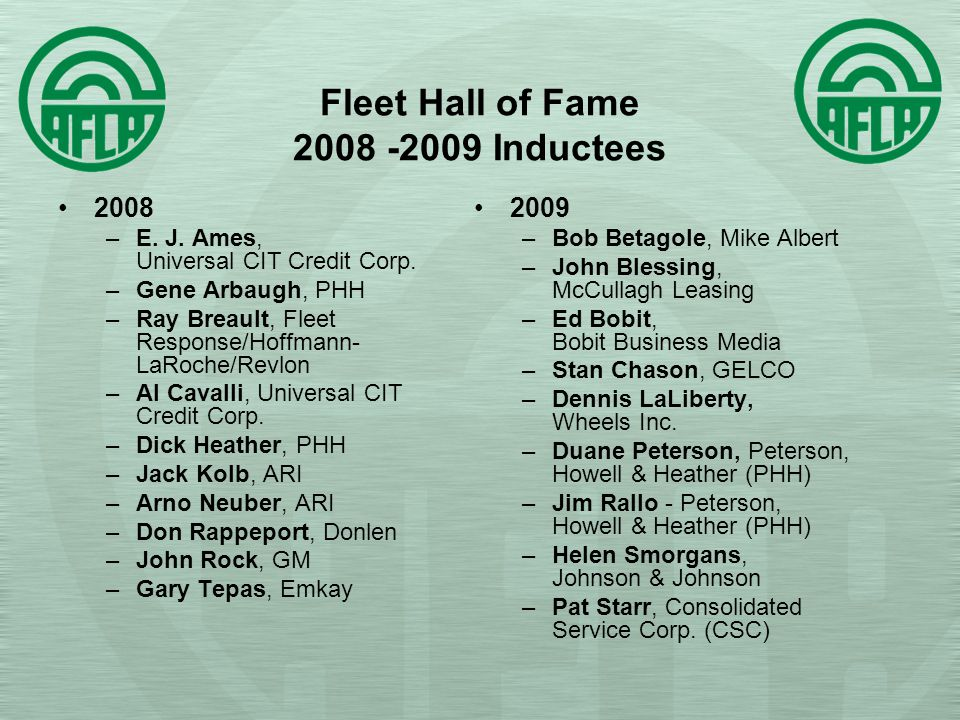 Fleet Hall of Fame 2008 -2009 Inductees 2008 –E. J.