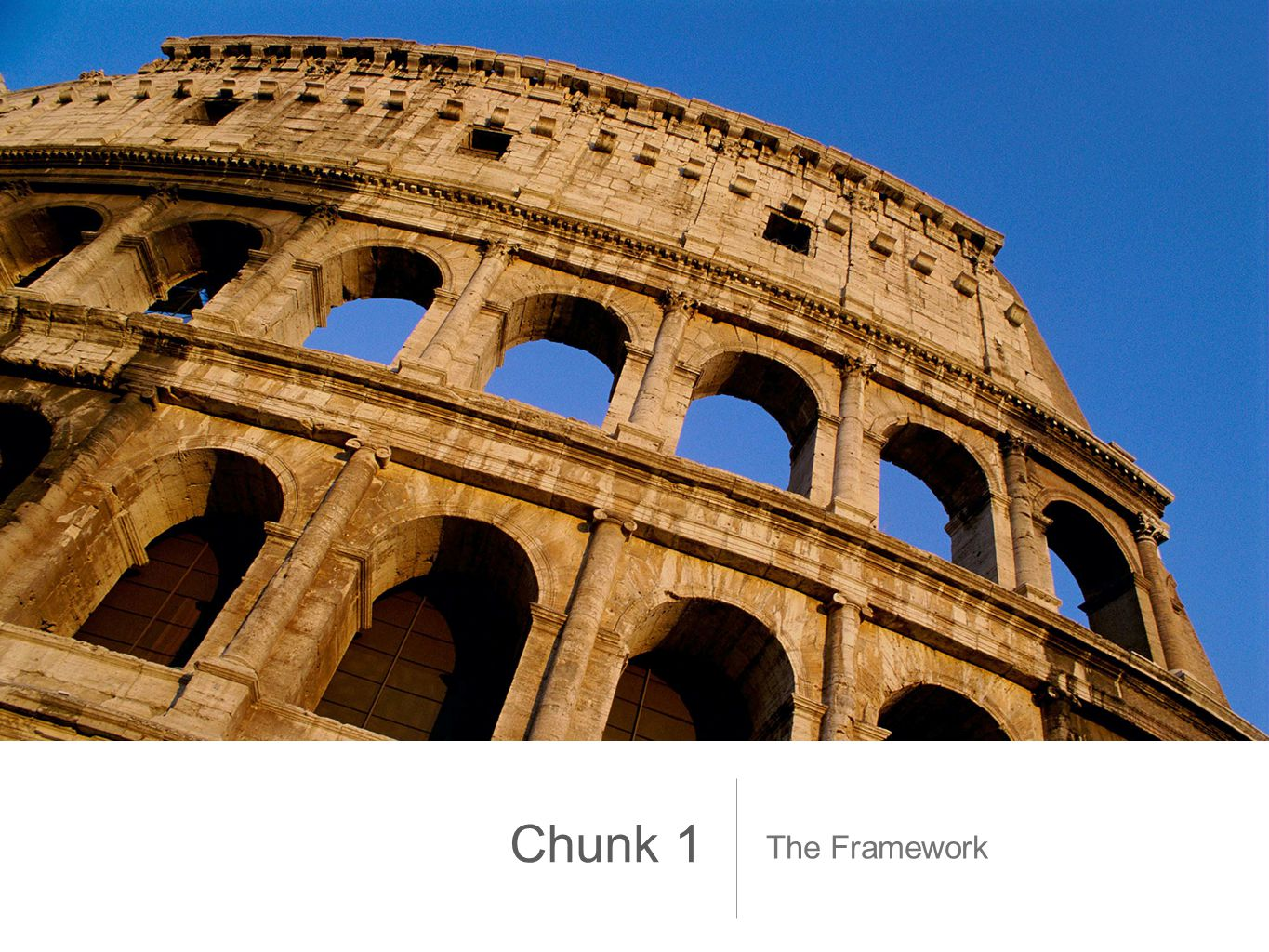 The Framework Chunk 1