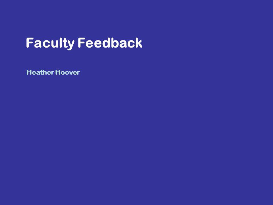 Heather Hoover Faculty Feedback
