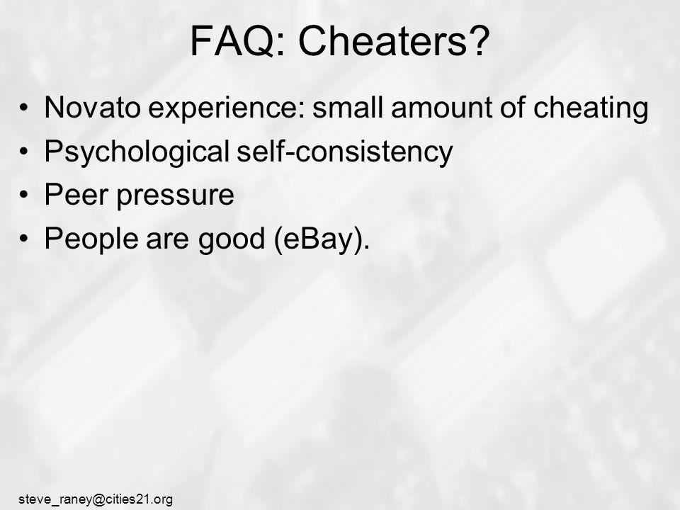 steve_raney@cities21.org FAQ: Cheaters.